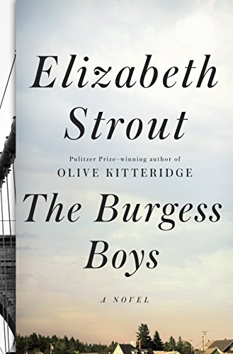 The Burgess Boys: Strout, Elizabeth