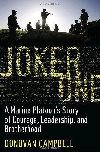 9781400067732: Joker One: A Marine Platoon's Story of Courage, Leadership, and Brotherhood