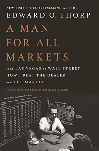 9781400067961: A Man for All Markets: From Las Vegas to Wall Street, How I Beat the Dealer and the Market