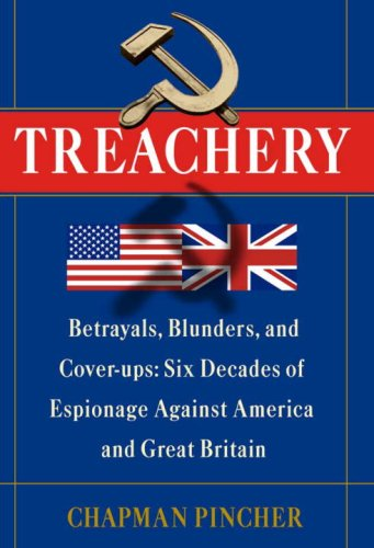 9781400068074: Treachery: Betrayals, Blunders, and Cover-ups: Six Decades of Espionage Against America and Great Britain