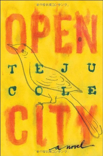 9781400068098: Open City: A Novel