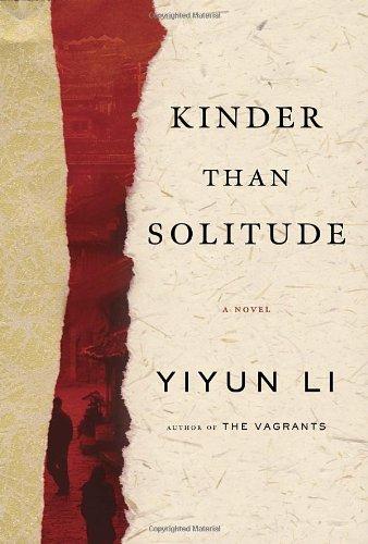 9781400068142: Kinder Than Solitude: A Novel