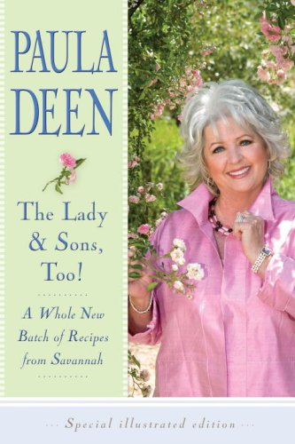 9781400068241: The Lady & Sons, Too!: A Whole New Batch of Recipes from Savannah