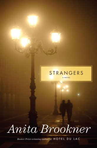 9781400068340: Strangers: A Novel