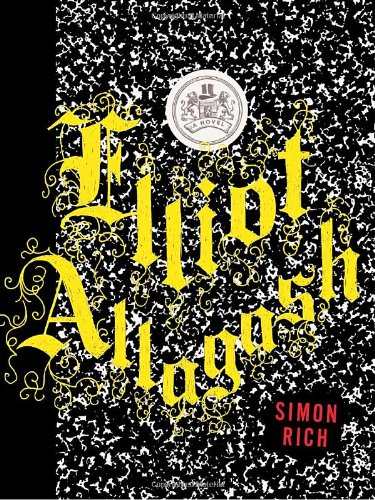 9781400068357: Elliot Allagash: A Novel