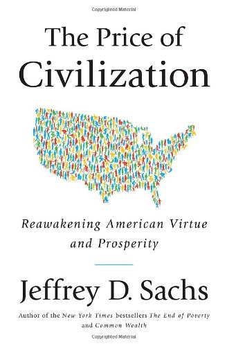 9781400068418: The Price of Civilization: Reawakening American Virtue and Prosperity