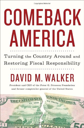 9781400068609: Comeback America: Turning the Country Around and Restoring Fiscal Responsibility