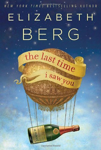 The Last Time I Saw You - SIGNED: Berg, Elizabeth