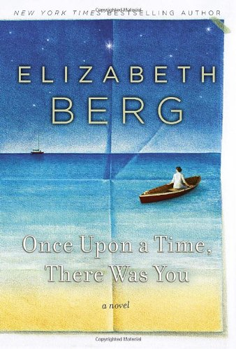 9781400068654: Once Upon a Time, There Was You: A Novel