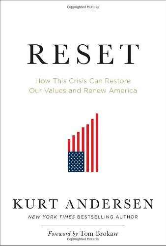 9781400068982: Reset: How This Crisis Can Restore Our Values and Renew America