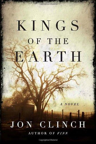 Kings of the Earth: Jon Clinch