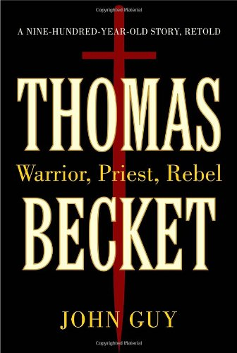 9781400069071: Thomas Becket: Warrior, Priest, Rebel
