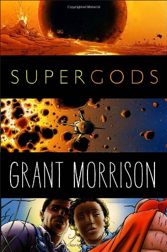 9781400069125: Supergods: What Masked Vigilantes, Miraculous Mutants, and a Sun God from Smallville Can Teach Us About Being Human