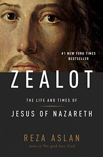 9781400069224: ZEALOT: The Life and Times of Jesus of Nazareth