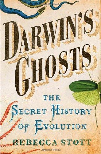 9781400069378: Darwin's Ghosts: The Secret History of Evolution