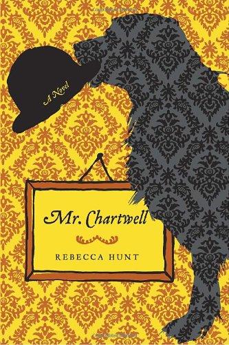 9781400069408: Mr. Chartwell: A Novel