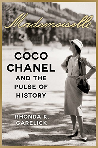 Mademoiselle --- Coco Chanel and the Pulse of history