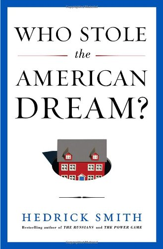 Who Stole the American Dream?: Smith, Hedrick
