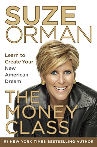 9781400069736: The Money Class: Learn to Create Your New American Dream