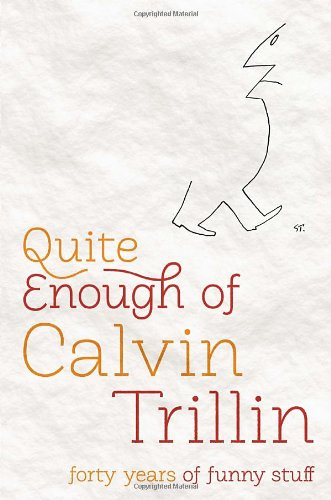 9781400069828: Quite Enough of Calvin Trillin: Forty Years of Funny Stuff
