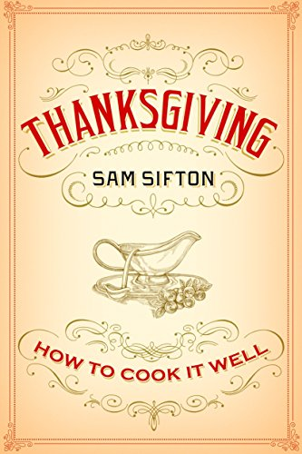 9781400069910: Thanksgiving: How to Cook It Well