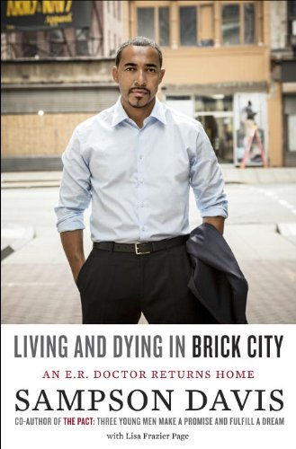 9781400069941: Living and Dying in Brick City: An E.R. Doctor Returns Home