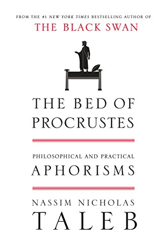 9781400069972: The Bed of Procrustes: Philosophical and Practical Aphorisms: 4 (Incerto)