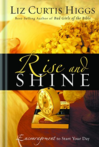 9781400070008: Rise and Shine: Encouragement to Start Your Day