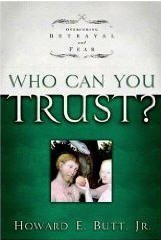 9781400070251: WHO CAN YOU TRUST?: Overcoming Betrayal and Fear.
