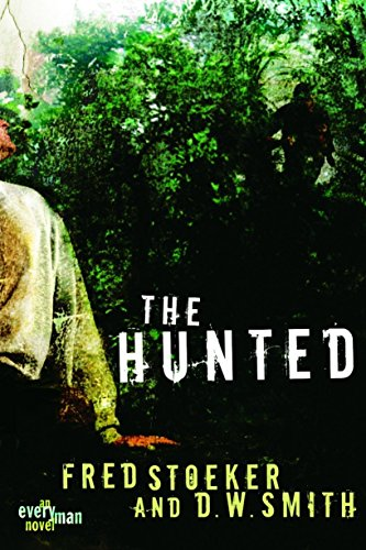 The Hunted (Every Man Series): Stoeker, Fred; Smith,