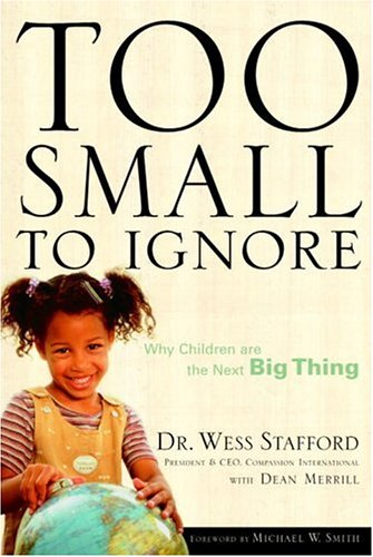 9781400070435: Too Small to Ignore: Why Children Are the Next Big Thing