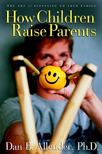 9781400070527: How Children Raise Parents: The Art of Listening to Your Family