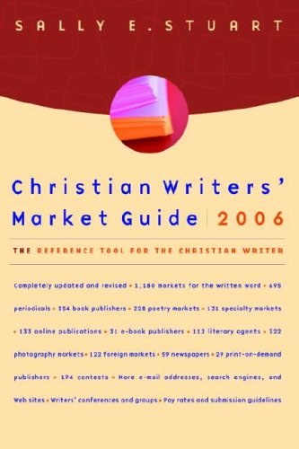 9781400071241: Christian Writers' Market Guide 2006: The Reference Tool for the Christian Writer
