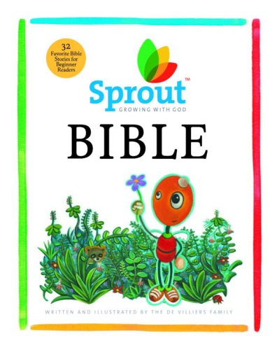 9781400071944: Sprout Bible: Thirty-four Favorite Bible Stories for Kids (Sprout Growing With God)
