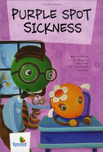 9781400071968: Purple Spot Sickness (Sprout Growing with God)