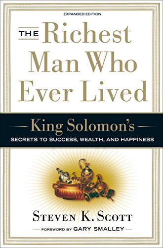 9781400071975: The Richest Man Who Ever Lived: King Solomon's Secrets to Success, Wealth, and Happiness
