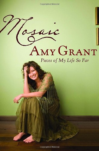 Mosaic: Pieces of My Life So Far: Grant, Amy