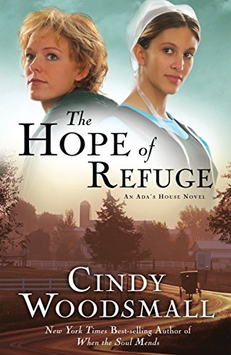 9781400073962: The Hope of Refuge (Ada's House Series, Book 1)