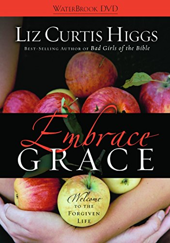 9781400074273: Embrace Grace: Welcome to the Forgiven Life