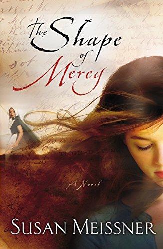 9781400074563: The Shape of Mercy: A Novel
