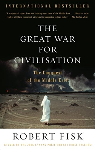 9781400075171: The Great War for Civilisation: The Conquest of the Middle East (Vintage)