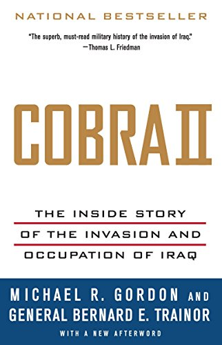 9781400075393: Cobra II: The Inside Story of the Invasion and Occupation of Iraq