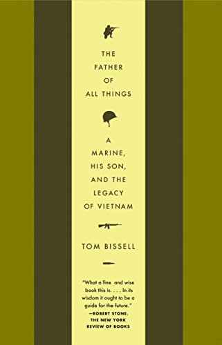 9781400075430: The Father of All Things: A Marine, His Son, and the Legacy of Vietnam (Vintage Departures)