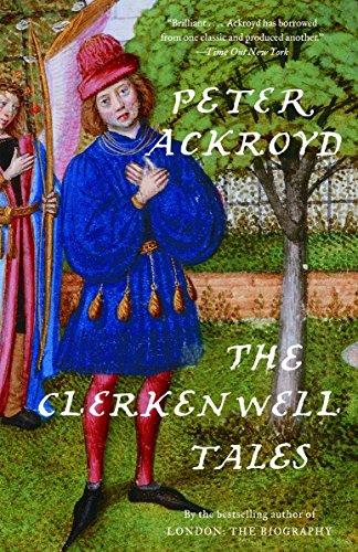 The Clerkenwell Tales: Peter Ackroyd