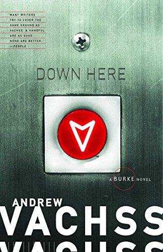 9781400076116: Down Here: A Burke Novel