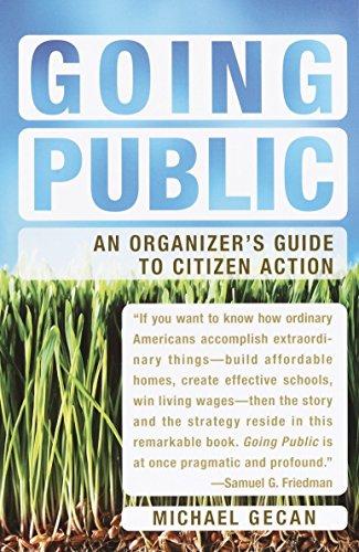 Going Public: An Organizer's Guide to Citizen: Gecan, Michael