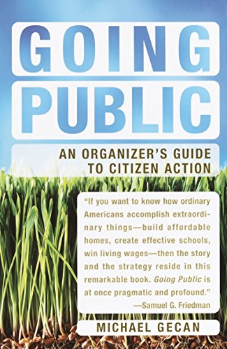 9781400076499: Going Public: An Organizer's Guide to Citizen Action