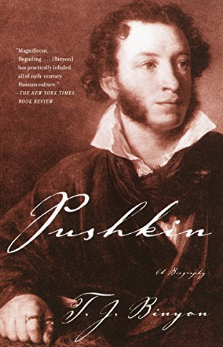 Pushkin: A Biography (1400076528) by Binyon, T.J.