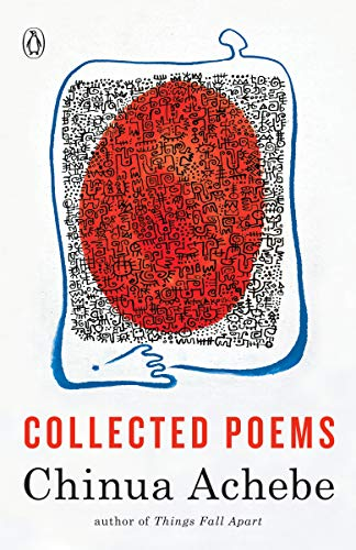 9781400076581: Chinua Achebe: Collected Poems