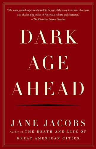 Dark Age Ahead: Jacobs, Jane